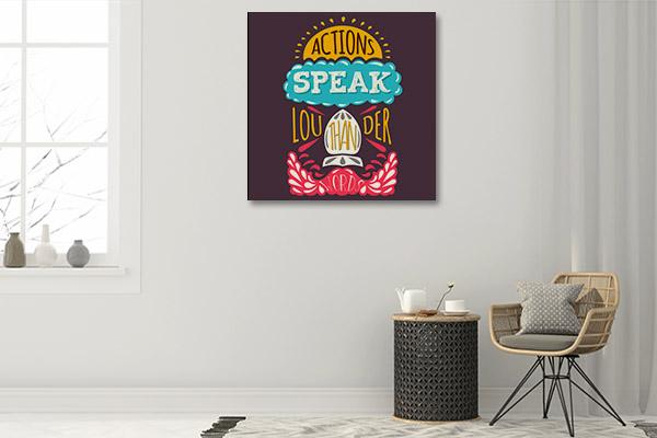 Action Speaks Canvas Art Prints