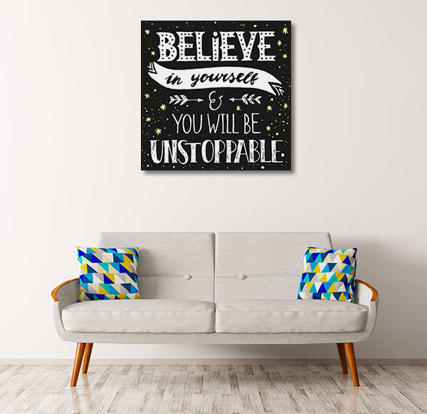 Be Unstoppable Art Prints