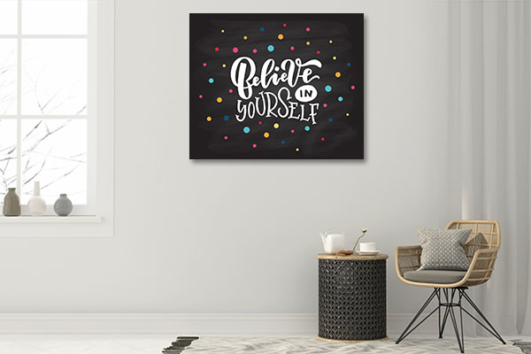 Believe in Self Wall Art