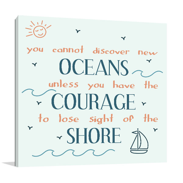 Oceans Courage Shore Canvas Art