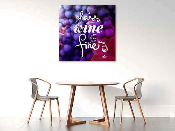 Wine Will Do Me Just Fine Canvas Prints